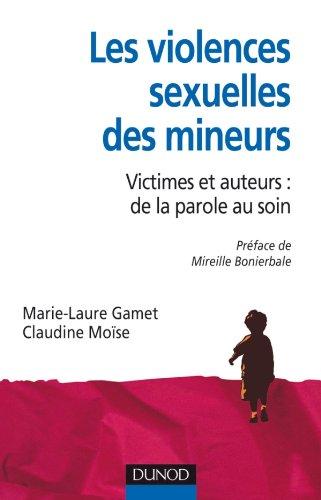 9782100540433: Les violences sexuelles des mineurs - Victimes et auteurs : de la parole au soin