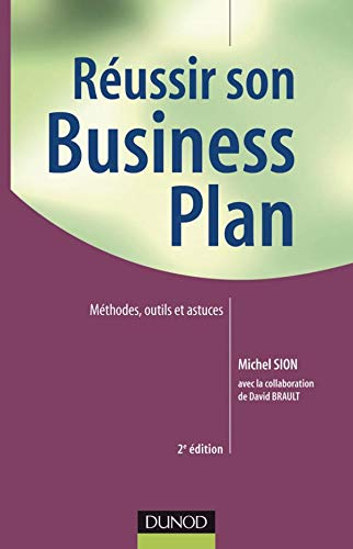9782100543328: Réussir son business plan (French Edition)