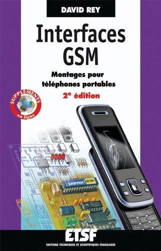 9782100543441: Interfaces GSM - Montages pour téléphones portables - 2e édition (ETSF)