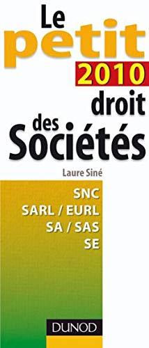 9782100543946: Le petit droit des sociétés 2010 (French Edition)