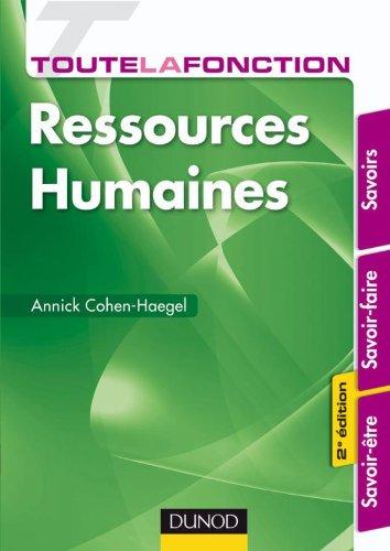 9782100544011: Toute la fonction Ressources Humaines - 2e édition - Savoirs - savoir-faire - savoir-être