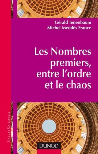 9782100545155: Les nombres premiers, entre l'ordre et le chaos