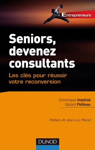 9782100545193: Seniors, devenez consultants (French Edition)
