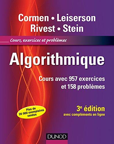 9782100545261: Algorithmique - 3ème édition - Cours avec 957 exercices et 158 problèmes (Sciences Sup)