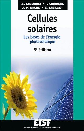 9782100545667: Cellules solaires - 5ème édition - Les bases de l'énergie photovolta\