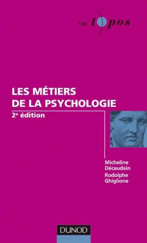 9782100545971: Les m�tiers de la psychologie - 2e �dition