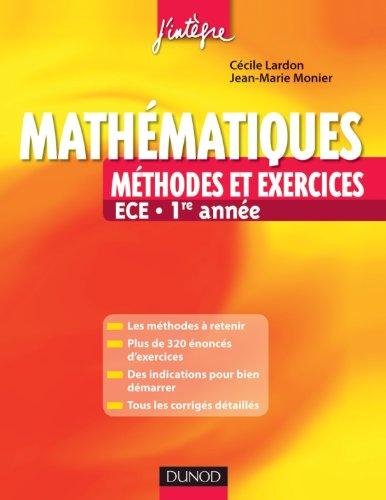 9782100546756: Mathématiques - Méthodes et Exercices ECE - 1re année