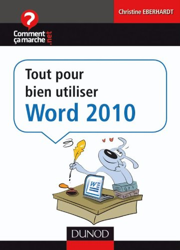 Tout pour bien utiliser Word 2010 (French Edition) (2100546910) by [???]