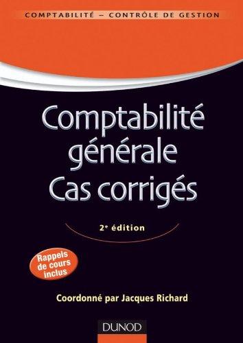 Comptabilité générale. Cas corrigés - 2e édition: Richard, Jacques