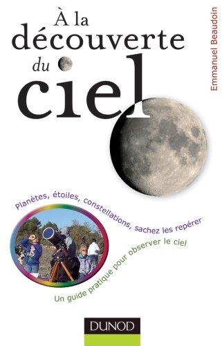 9782100547708: A la découverte du ciel (French Edition)
