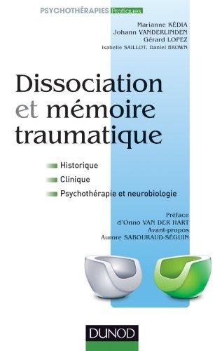 9782100547807: Dissociation et m�moire traumatique