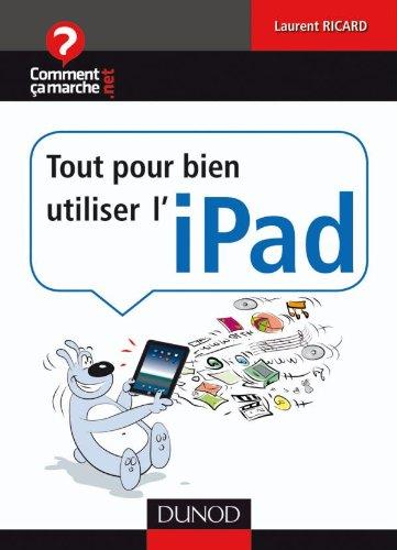 9782100548699: Tout pour bien utiliser l'iPad