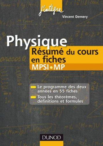 9782100549207: Physique R�sum� du cours en fiches MPSI-MP