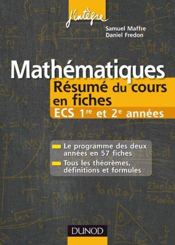 9782100549320: Mathématiques Résumé du cours en fiches ECS 1re et 2e années