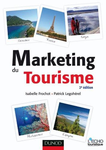 9782100549801: Marketing du tourisme - 2e �dition
