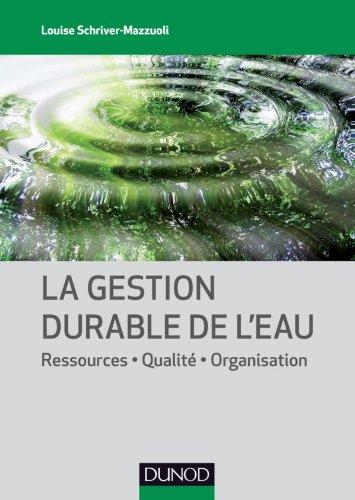 9782100550265: la gestion de l'eau ; aspects techniques et sanitaires