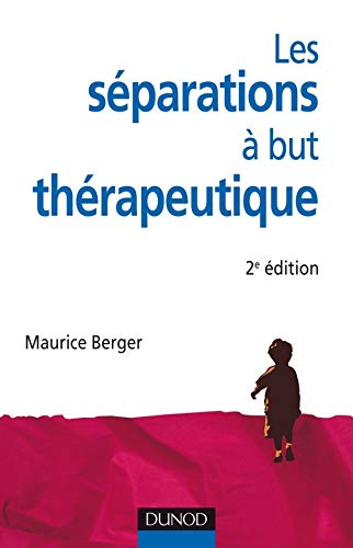 9782100553617: Les séparations à but thérapeutique - 2e édition