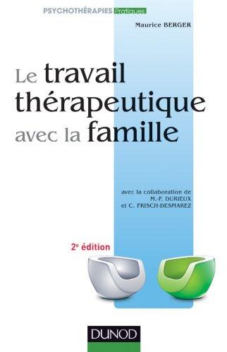 Le travail thérapeutique avec la famille (French Edition) (2100554174) by [???]