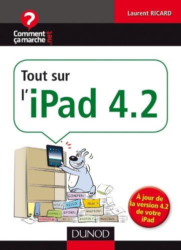 9782100554454: Tout sur l'iPad 4.2
