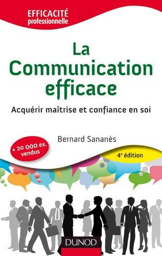 9782100556151: La communication efficace : Acquérir maîtrise et confiance en soi