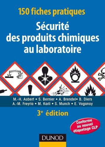 9782100556991: 150 fiches pratiques de s�curit� des produits chimiques au laboratoire - 3�me �dition: Conforme au r�glement europ�en CLP