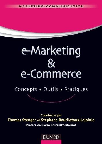9782100557134: E-marketing & e-commerce - Concepts, outils, pratiques