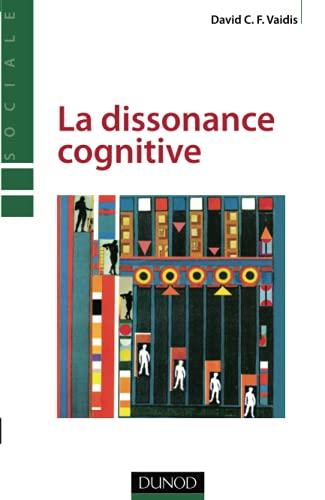 9782100557318: la dissonance cognitive