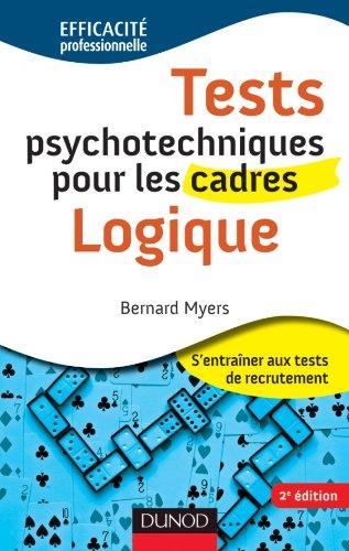 9782100557660: Tests psychotechniques pour les cadres - Logique - 2ème édition