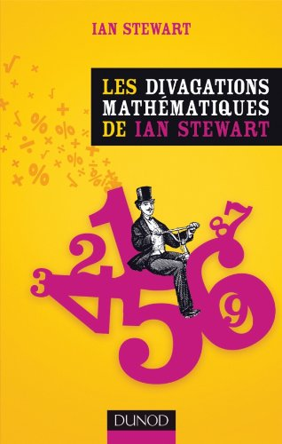9782100557967: Les divagations mathematiques de Ian Stewart (French Edition)