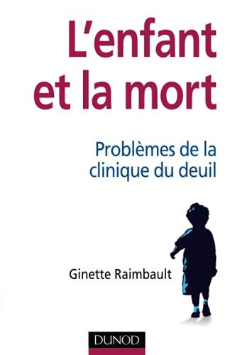 9782100558216: L'enfant et la mort (French Edition)
