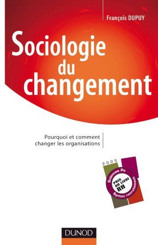 Sociologie du changement (French Edition): DUNOD