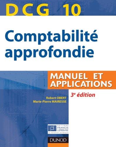 9782100563326: DCG 10 : Comptabilité approfondie, Manuel et applications