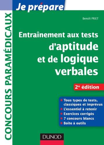 9782100563784: Entraînement aux tests d'aptitude et de logique verbales - 2e édition: Tous types de tests, classiques et imprévus (Je prépare)