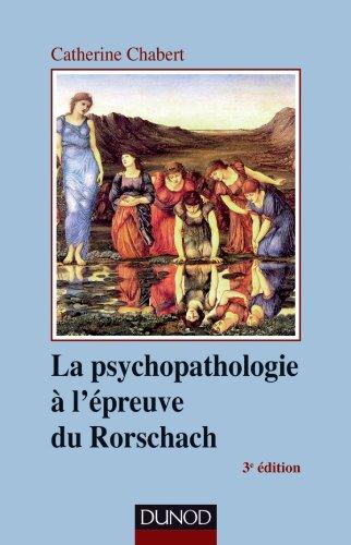 9782100565139: La psychopathologie à l'épreuve du Rorschach - 3ème édition