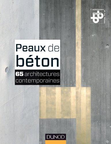 9782100565542: Peaux de béton - 65 architectures contemporaines