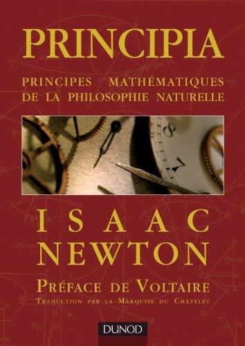Principia - Principes mathématiques de la philosophie: Newton, Isaac