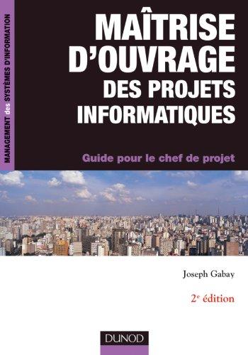 9782100566372: Maitrise d'ouvrage des projets informatiques (French Edition)
