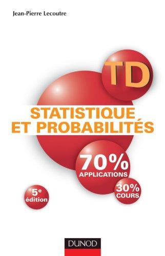 TD Statistique et probabilités - 5e édition: Lecoutre, Jean-Pierre
