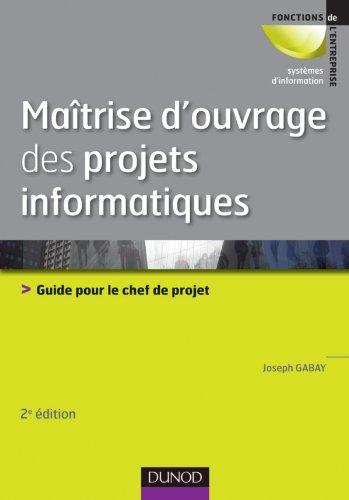 9782100567270: Maîtrise d'ouvrage des projets informatiques (French Edition)