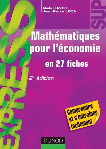 9782100567331: Mathematiques pour l'economie (French Edition)