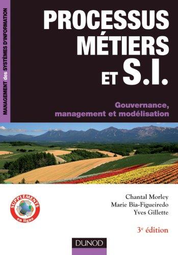 9782100569113: Processus m�tiers et S.I. - Gouvernance, management, mod�lisation - 3e �dition (InfoPro)