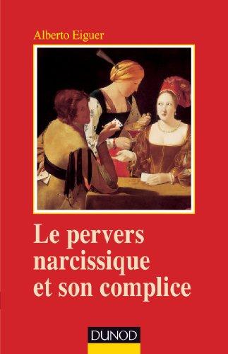 9782100570126: Le pervers narcissique et son complice - 4ème édition