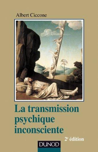 la transmission psychique inconsciente ; identification projective et fantasme de transmission (2e ...
