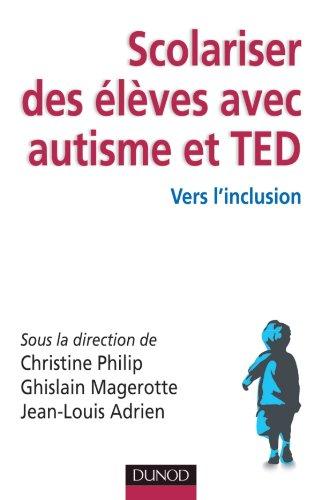 9782100572458: Scolariser des élèves avec autisme et TED (French Edition)
