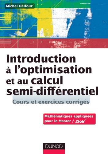 9782100574230: Introduction à l'optimisation et au calcul semi-différentiel - Cours et exercices corrigés