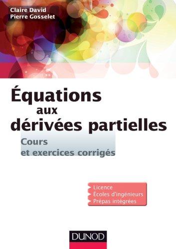 9782100574278: Equations aux dérivées partielles - Cours et exercices corrigés
