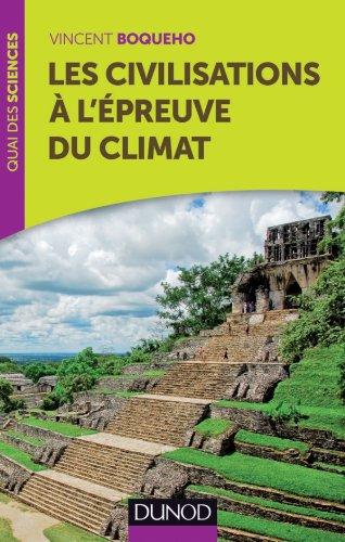 9782100575688: Les civilisations � l'�preuve du climat