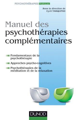 9782100576555: Manuel des psychoth�rapies compl�mentaires
