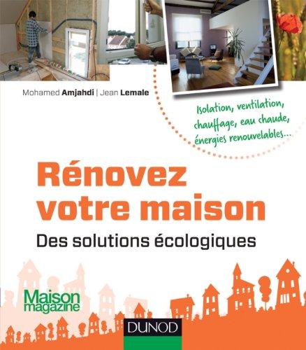 9782100578061: rénovez votre maison : des solutions écologiques (édition 2012)