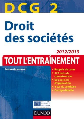 9782100578535: DCG 2 - Droit des soci�t�s - 2012/2013 - Tout l'Entra�nement